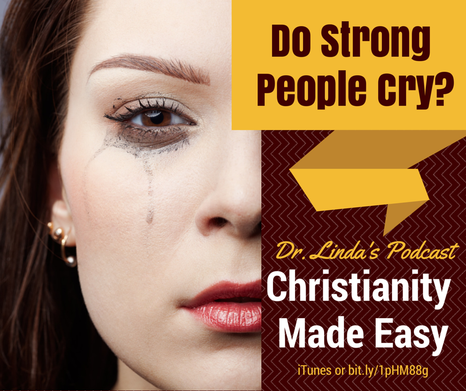 Do Strong People Cry?